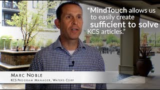 MindTouch Customer Story – Waters Corp uses Knowledge Centered Service