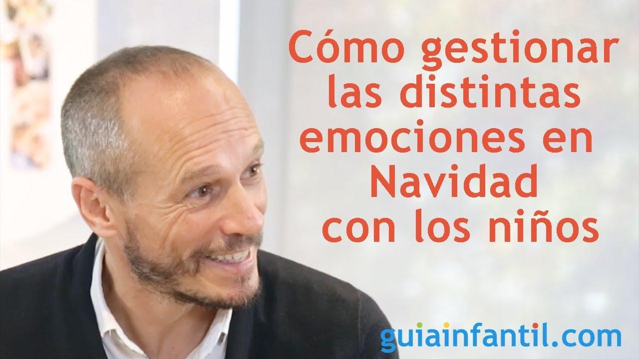 Cómo gestionar las emociones en Navidad con los niños | Encuentro #ConectaConTuHijo ????