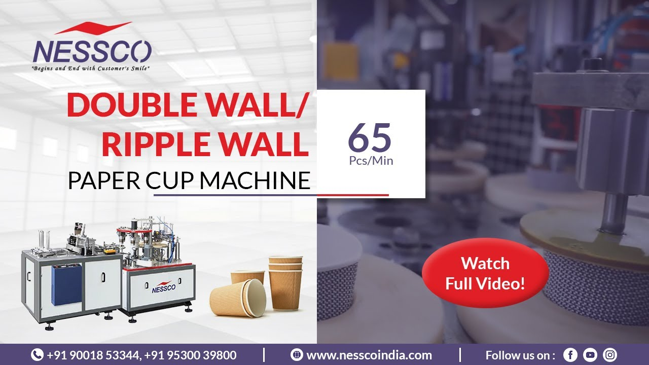 Ripple Wall Paper Cup Making Machine    Paper Cup Manufacturing Business    NESSCO