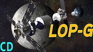 NASA's Next Space Station LOP G | Was The Deep Space Gateway