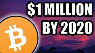 Can Bitcoin Reach $1 Million by 2020? -Realistically