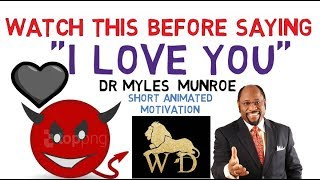 WARNING!!! BEWARE OF HYPOCRITES IN LOVE AND RELATIONSHIP   DR MYLES MUNROE (WOW!)