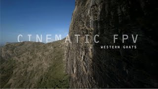 FPV Cinematic - The Western Ghats