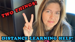 2 Things Your Kids Need From You During Distance Learning