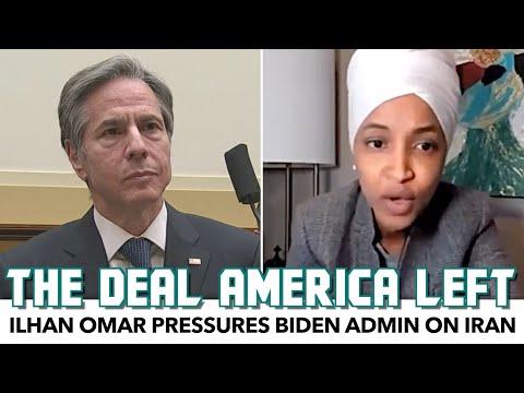 Ilhan Omar Pressures Biden Admin On Iran
