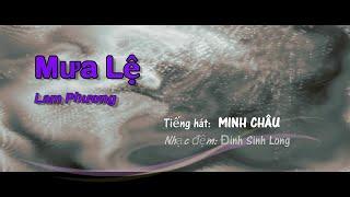 Mưa Lệ (Lam Phương) - Minh Châu