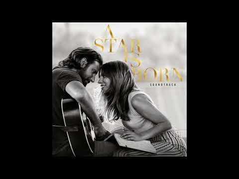 Download I'll Never Love Again (Extended Version)   A Star Is Born OST Mp4 HD Video and MP3