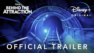 Behind the Attraction Trailer