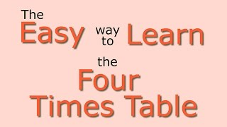 4 Times Table: Easy way to learn the 4 times table