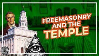 Did Joseph Smith Steal The Temple Endowment From Freemasonry?
