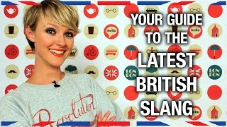 Your Guide to the Latest British Slang - Anglophenia Ep 33