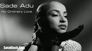 No Ordinary Love ((Slowed)) Sade