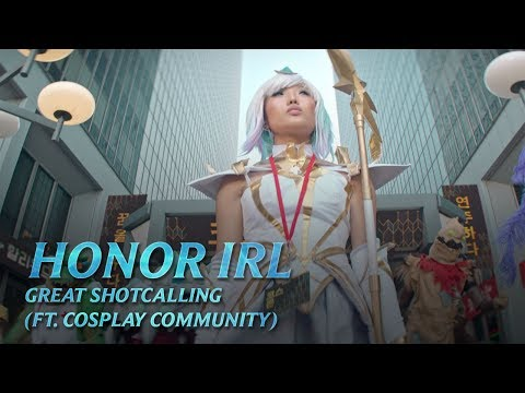 Great Shotcalling (ft. Cosplay Community) | Honor IRL – League of Legends