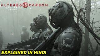Altered Carbon Explained In Hindi   Season 1 Recap