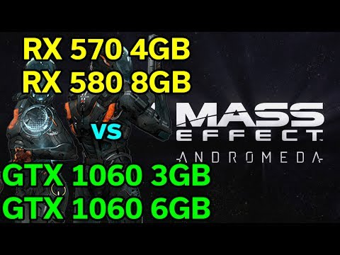 Mass Effect Andromeda - RX 570 / 580 vs GTX 1060 3GB / 6GB