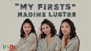 Nadine Lustre On Her First Love And First Heartbreak | My Firsts