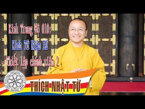 Kinh Trung Bộ 10 (Kinh Tứ Niệm Xứ) - Thiết lập chánh niệm 2 (03/04/2005)