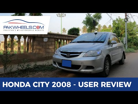 Honda City 2008 | User Review | PakWheels