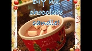 EASY DIY Hot Chocolate Candles!!