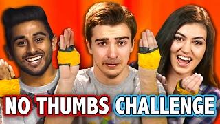 NO THUMBS CHALLENGE (ft. React Cast) | Challenge Chalice