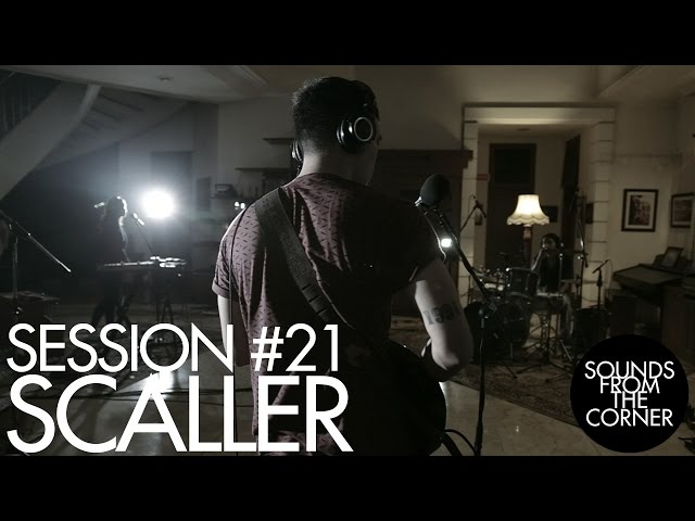 Sounds From The Corner Session 21 Scaller