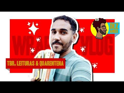 TBR, Leituras & Quarentena | Wrap Up + Vlog | BOOKCRUSHES