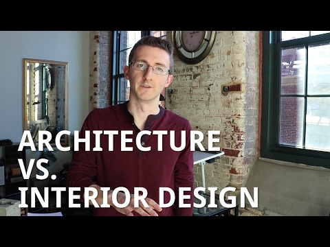 mp4 Interior Design Vs Architecture, download Interior Design Vs Architecture video klip Interior Design Vs Architecture
