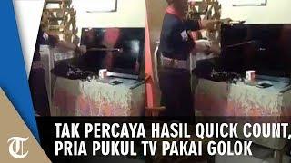 Tak Percaya Hasil Quick Count, Seorang Pria Pukul TV Pakai Golok hingga Pecah