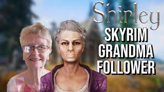 Skyrim Grandma Shirley - A Follower Mod