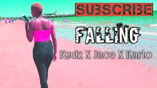 Kudz X Jace X Karlo Falling OFFICIAL VIDEO