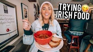 We Tried Irish Food In Dublin