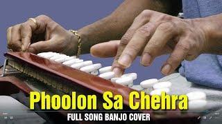 Phoolon Sa Chehra Tera Banjo Cover   Full Song   Bollywood Instrumental By Music Retouch