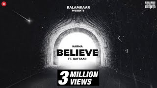 Jo Tu Chahega (Believe) Song Lyrics in English – Karma x Raftaar