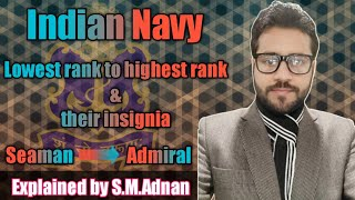 Lowest rank to highest rank of Indian Navy II Seaman to Admiral II Sailor to Navy Chief