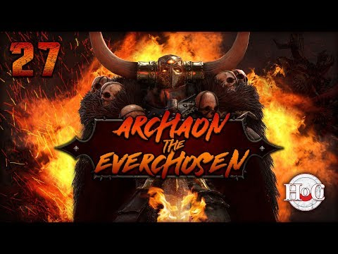 THE END TIMES - Total War Warhammer 2 - Archaon - Part 27