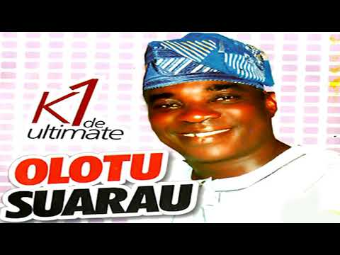 K1 De Ultimate - Olotu Suarau - 2019 Yoruba Fuji Music  New Release this week