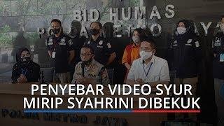Polisi Bekuk Pelaku Penyebar Video Syur Mirip Syahrini, Penggemar Berat Luna Maya