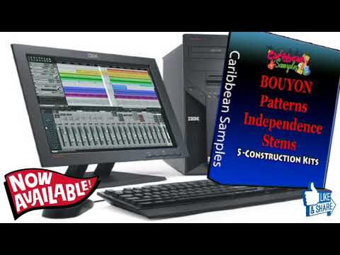 "Bouyon Patterns Independence Stems"" 5 Construction Kits. Bpm 156 to 162"