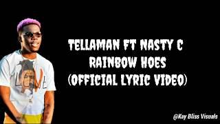 Tellaman   Rainbow Hoes Ft Nasty C