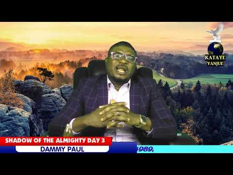SHADOW OF THE ALMIGHTY DAY 3.. PLEASE SUBSCRIBE TO OUR CHANNEL