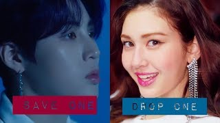 SAVE ONE, DROP ONE | K POP SONGS 2019