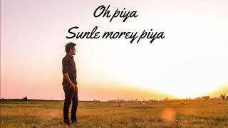 [Lyrics] Sunle More Piya - LiFe Band - YouTube