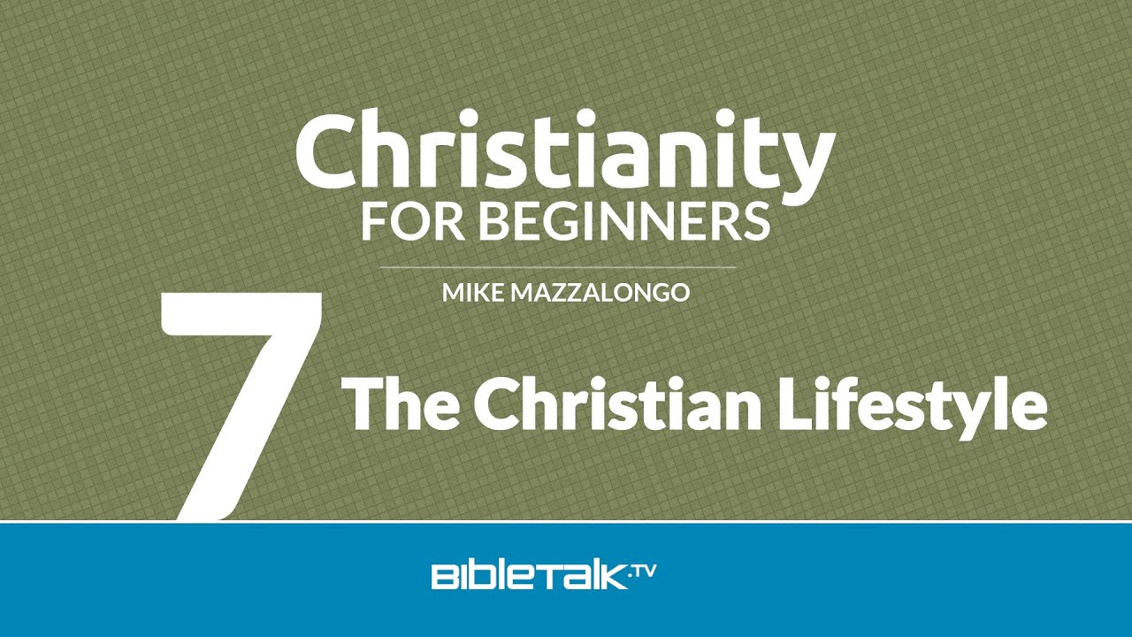 The Christian Lifestyle