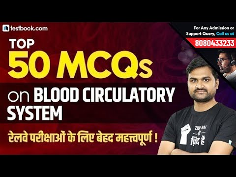Top 50 Biology Questions on Blood Circulatory System   GS MCQs for RRB Group D 2019 & NTPC