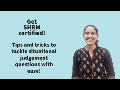 SHRM exam: how to tackle situational judgement questions ...