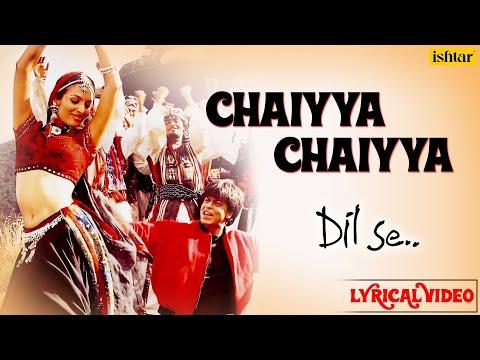 Chaiyya Chaiyya Full Lyrical Video   Dil Se   Melody Maker - A.R Rahman