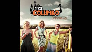 Mrs Columbo - I Just Wanna Make Love To You (Official Audio)