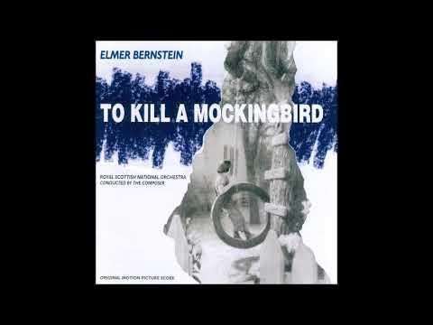 To Kill A Mockingbird - Elmer Bernstein - Main Title
