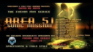 mCITY - FUSION MIX SERIES PART 14. - AREA 51 - SONIC MISSION MIX [Edited By MCITY 2O14]