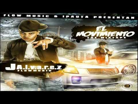 J Alvarez Ft. Juno The Hitmaker - Arriesgate (El Movimiento 2010)